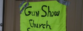 Gun Show Church Service